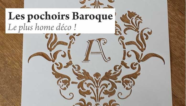 Les pochoirs Baroques